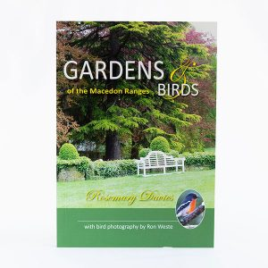 Gardens Birds Macedon Ranges Rosemary Davies